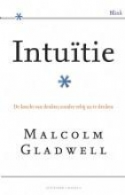 Malcolm  Gladwell Intuitie