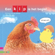 Monique van der Zanden , Een kip is het begin! (of een ei?)