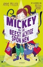 Anne Miller , Mickey en de beestachtige spionnen