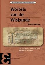 Fernando Q. Gouvêa William P. Berlinghoff, Wortels van de Wiskunde