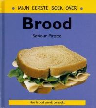 Saviour  Pirotta Mijn eerste boek over brood