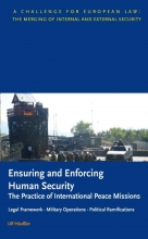 U. Häußler , Ensuring and Enforcing Human Security: The Practice of International Peace Missions