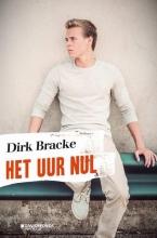 Dirk Bracke , Het uur nul