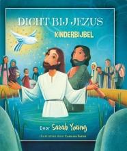 Sarah  Young Dicht bij Jezus - kinderbijbel