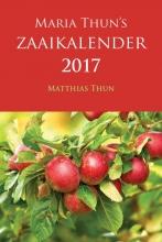 Maria  Thun, Matthias  Thun Maria Thuns Zaaikalender 2017