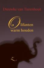 Dieuwke van Turenhout , Olifanten warm houden