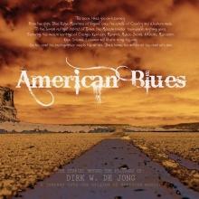 Dirk W. de Jong , American Blues + cd