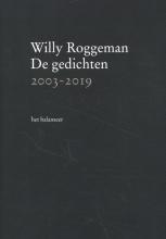Willy Roggeman , De gedichten 2003-2019