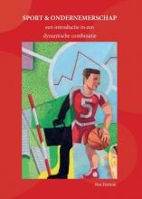 Ben Hattink , Sport en Ondernemerschap