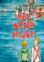 Jeroen van Hattum , Het water stijgt!