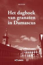 Jens De Rycke , Het dagboek van granaten in Damascus