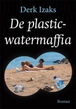 Derk Izaks , De plasticwatermaffia