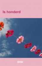 , Is honderd
