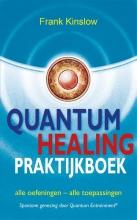 Frank  Kinslow Quantum healing praktijkboek