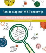 Harrie Ozinga Suzanne Wardenaar, Aan de slag met W&T onderwijs
