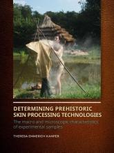 Theresa Emmerich Kamper , Determining Prehistoric Skin Processing Technologies