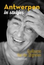 Stighelen, Guillaume Van der Antwerpen in stukjes