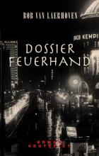 Bob Van Laerhoven Dossier Feuerhand