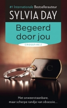Sylvia  Day Crossfire 2 : Begeerd door jou