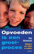 Peter Adriaenssens , Opvoeden is een groeiproces
