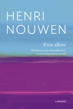 Henri Nouwen , Even alleen