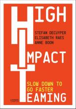 Anne Boon Stefan Decuyper  Elisabeth Raes, High Impact Teaming
