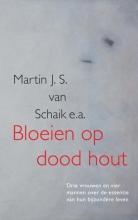 Martin J. S. Van Schaik , Bloeien op dood hout