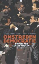 Peter de Goede Remieg Aerts, Omstreden democratie