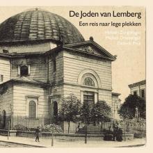 Heleen  Zorgdrager, Michiel  Driebergen, Diderik  Prak De joden van Lemberg