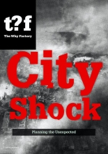 Winy  Maas, Robert  Bood, Ania  Molenda The Why Factory City Shock