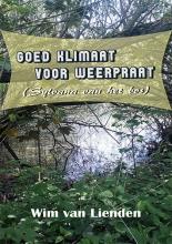 Wim Van Lienden , Goed klimaat voor weerpraat