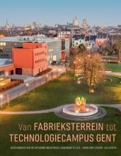 , Van fabrieksterrein tot Technologiecampus Gent