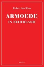 Robert Jan Blom , Armoede in Nederland