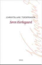 Søren  Kierkegaard Christelijke toespraken