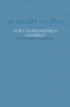 G.M. van Duin , Kort humanistisch manifest