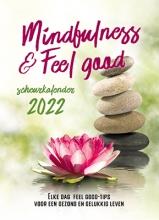 , 2022 Mindfulness & feel good