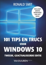 Ronald Smit , 101 tips en trucs voor windows 10