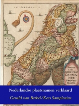 Kees Samplonius Gerald van Berkel, Nederlandse plaatsnamen verklaard