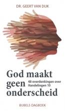 Geert van Dijk , God maakt geen onderscheid