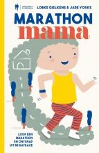Jade Yorks Lobke Gielkens, Marathon mama