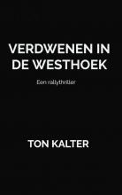 Ton Kalter Verdwenen in de Westhoek