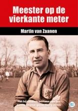 Martin Van Zaanen , Meester op de Vierkante Meter