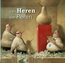 Marius van Dokkum , van Heren tot Peren