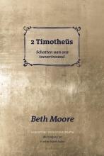 Annemarie Rietkerk Beth Moore, 2 Timotheüs