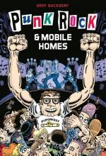 Derf Backderf , Punk rock & mobile homes