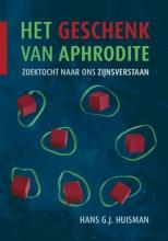 Hans G.J. Huisman , Het geschenk van Aphrodite