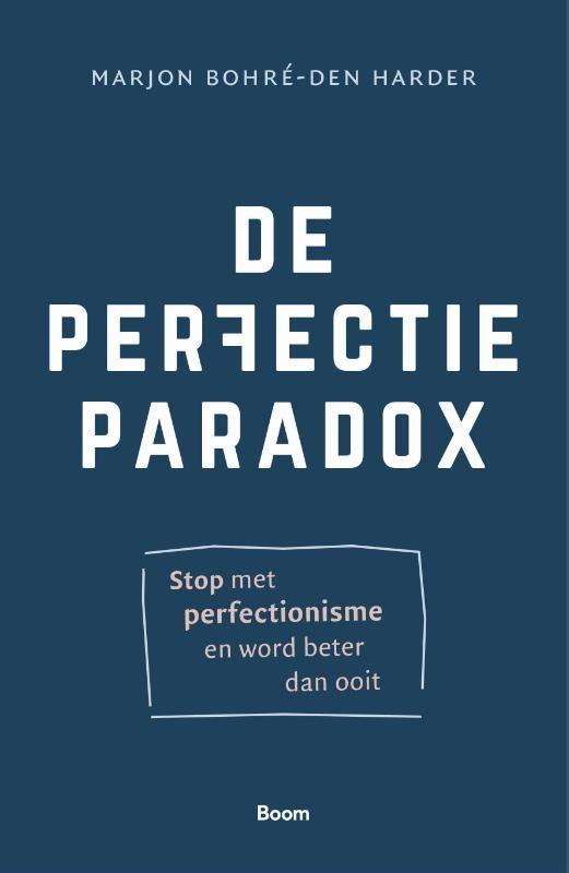 Marjon Bohré-den Harder,De perfectieparadox