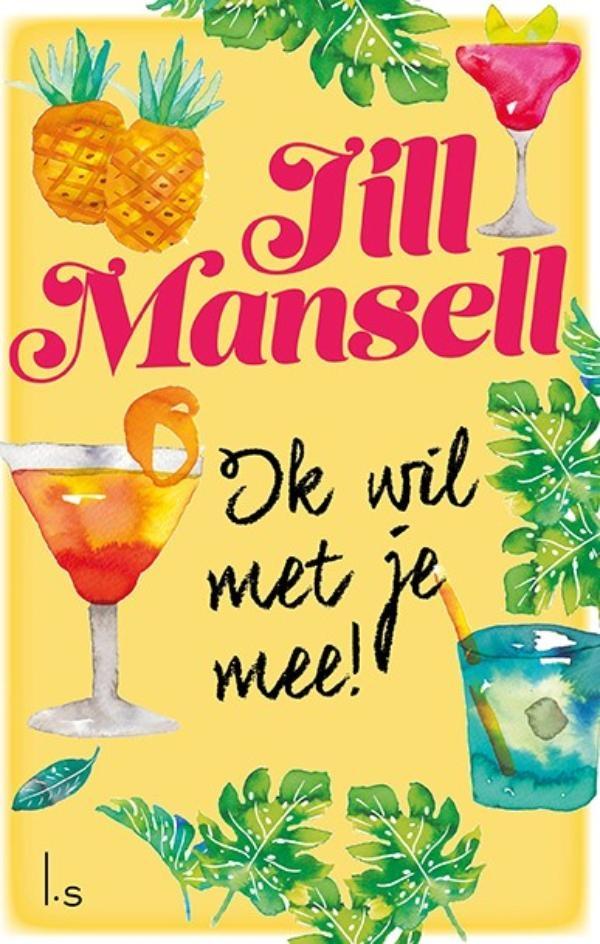 Jill Mansell,Ik wil met je mee!
