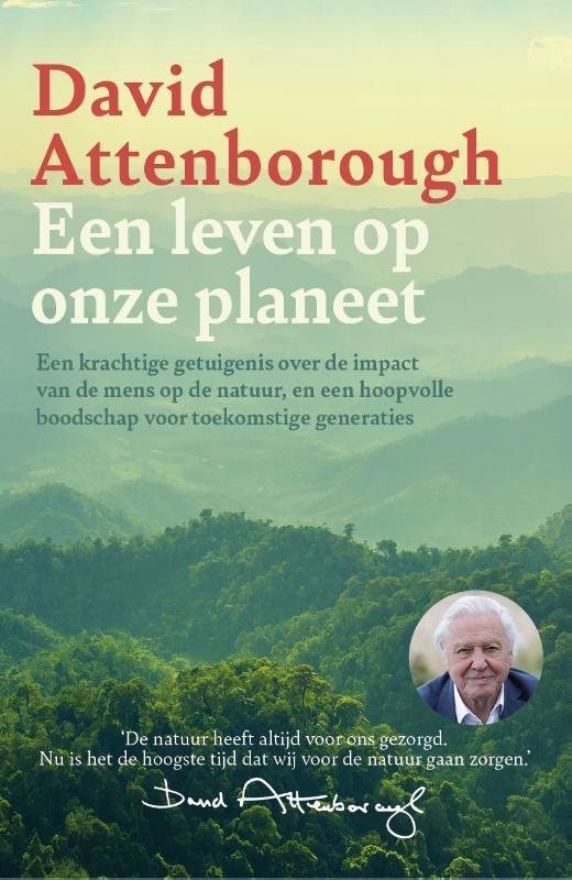 David Attenborough,Een leven op onze planeet
