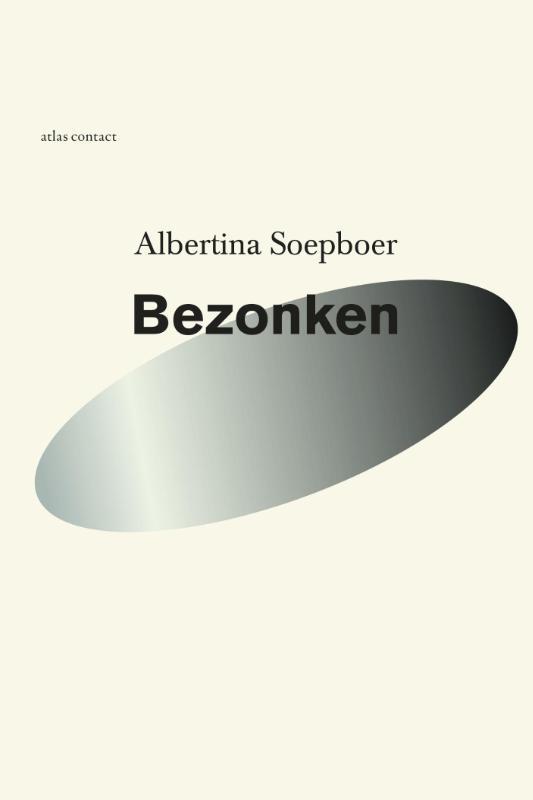 Albertina Soepboer,Bezonken